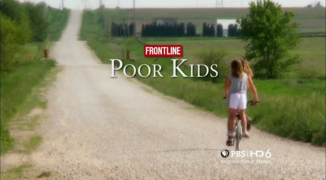 "Frontline ""Poor Kids"""