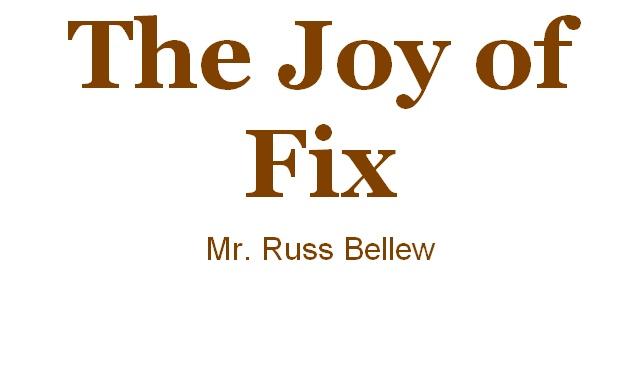 The Joy of Fix